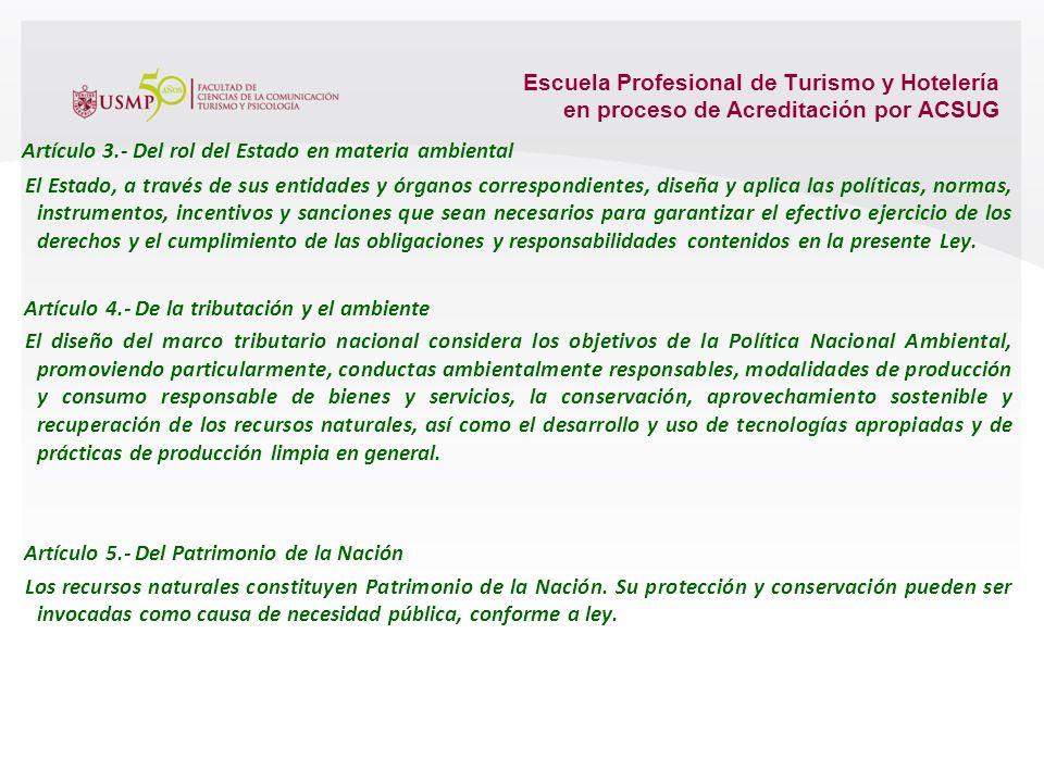 Escuela Profesional de Turismo y Hotelería en proceso de Acreditación por ACSUG Artículo 2.- Del ámbito 2.1 Las disposiciones contenidas en la present