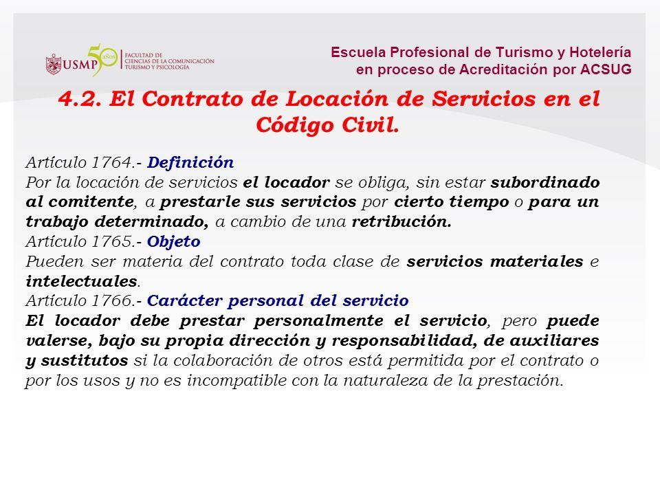 Escuela Profesional de Turismo y Hotelería en proceso de Acreditación por ACSUG Elementos Constitutivos : * Consentimiento (Capacidad) * Objeto (Posib