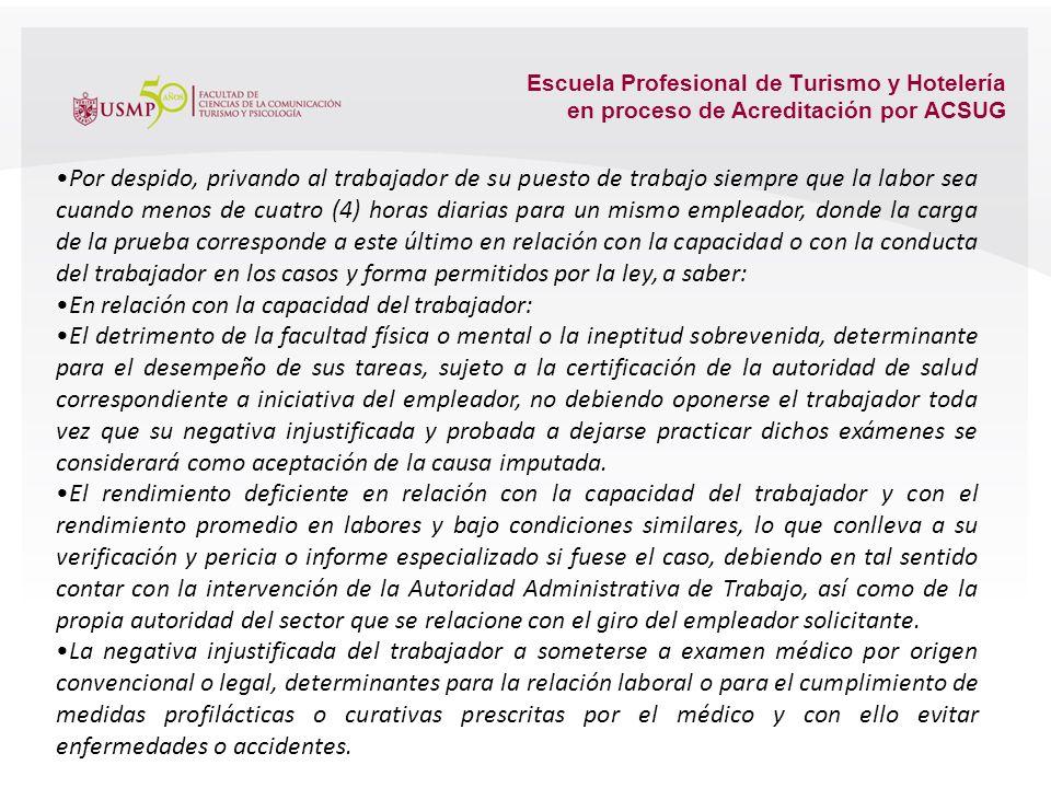 Escuela Profesional de Turismo y Hotelería en proceso de Acreditación por ACSUG Por el mutuo disenso entre trabajador y empleador, que en otras palabr