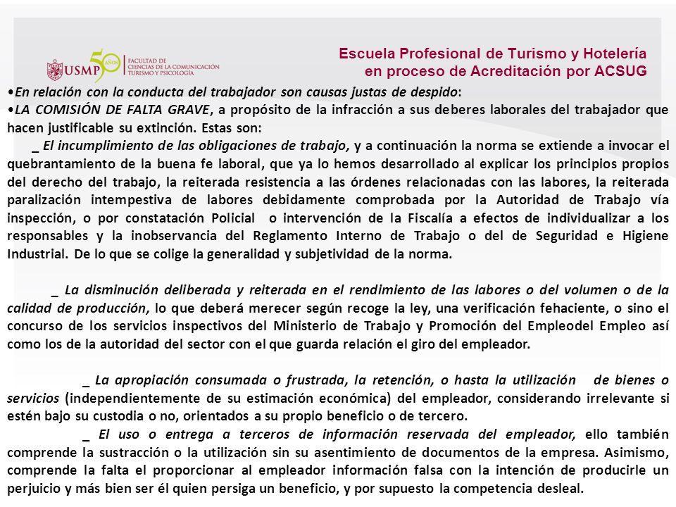 Escuela Profesional de Turismo y Hotelería en proceso de Acreditación por ACSUG Por despido, privando al trabajador de su puesto de trabajo siempre qu