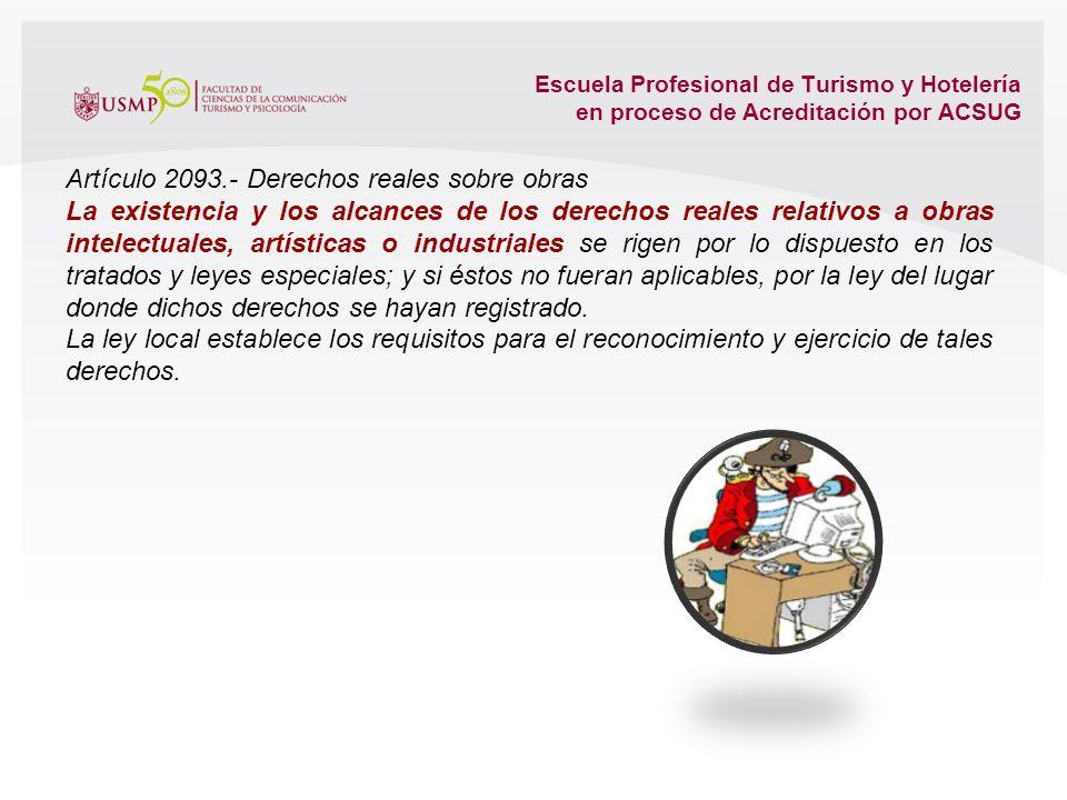 Escuela Profesional de Turismo y Hotelería en proceso de Acreditación por ACSUG Artículo 886.- Bienes muebles Son muebles: 1.- Los vehículos terrestre