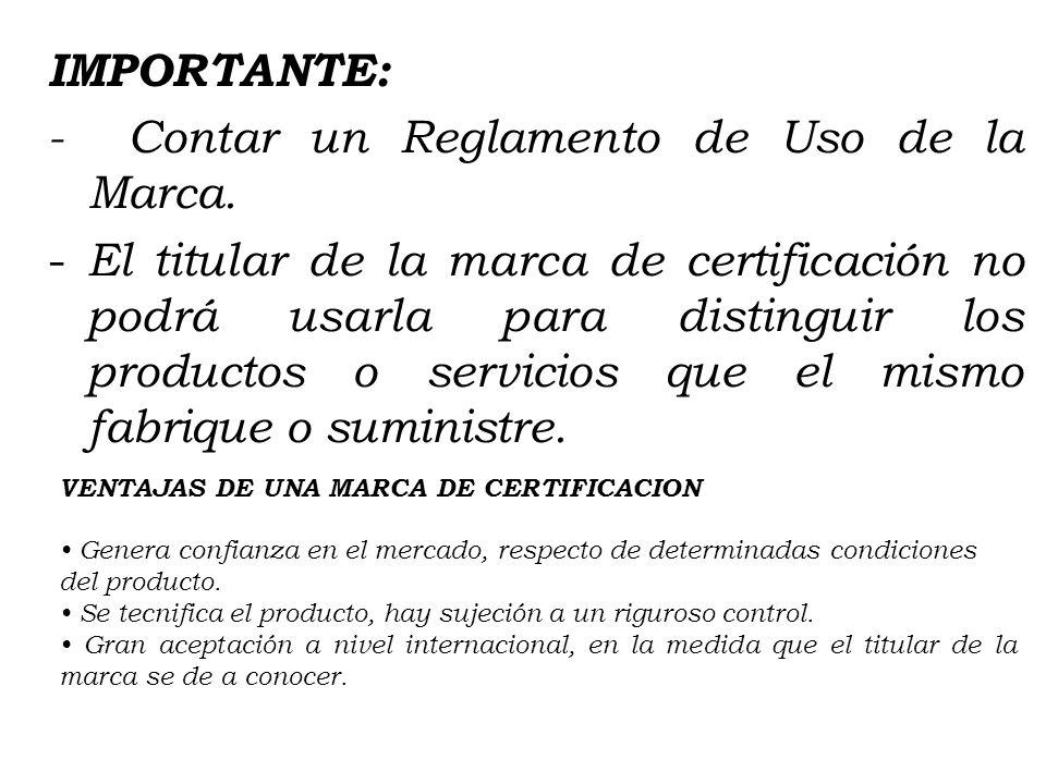 MARCA DE CERTIFICACIÓN Es un signo que sirve para certificar o garantizar la calidad, característica, origen u otros factores relativos a los producto