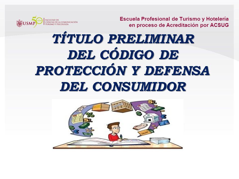 Escuela Profesional de Turismo y Hotelería en proceso de Acreditación por ACSUG Consumidor razonable Posee un conocimiento básico, no tiene por que se