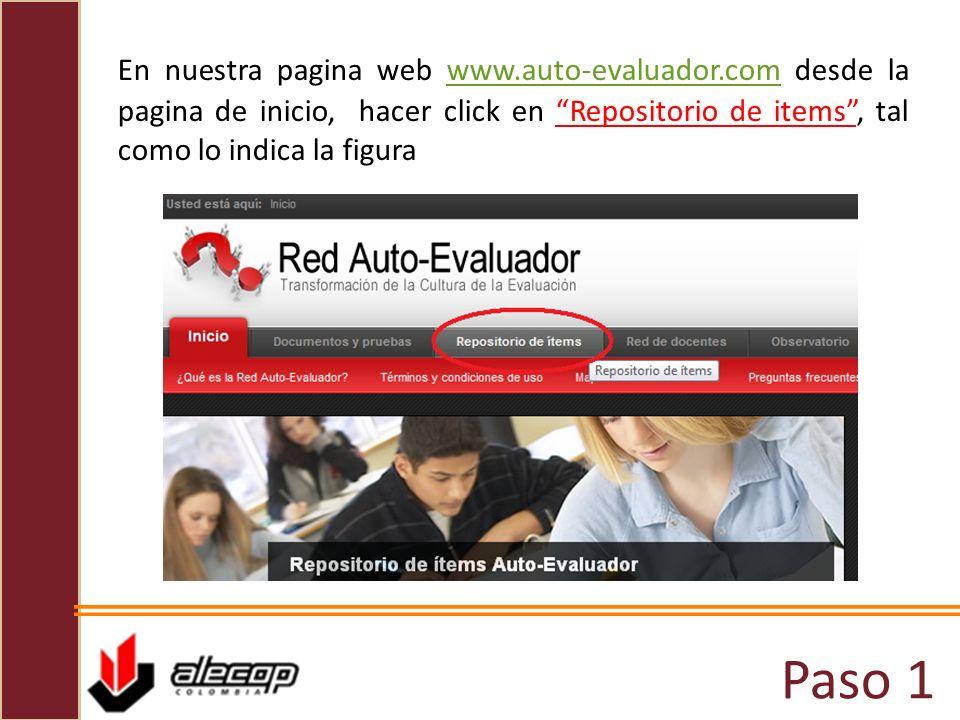 Paso 1 En nuestra pagina web www.auto-evaluador.com desde la pagina de inicio, hacer click en Repositorio de items, tal como lo indica la figurawww.au