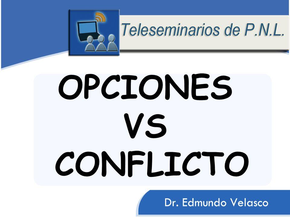OPCIONES VS CONFLICTO