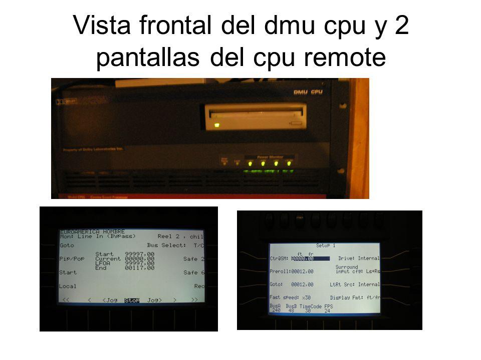 Vista frontal del dmu cpu y 2 pantallas del cpu remote
