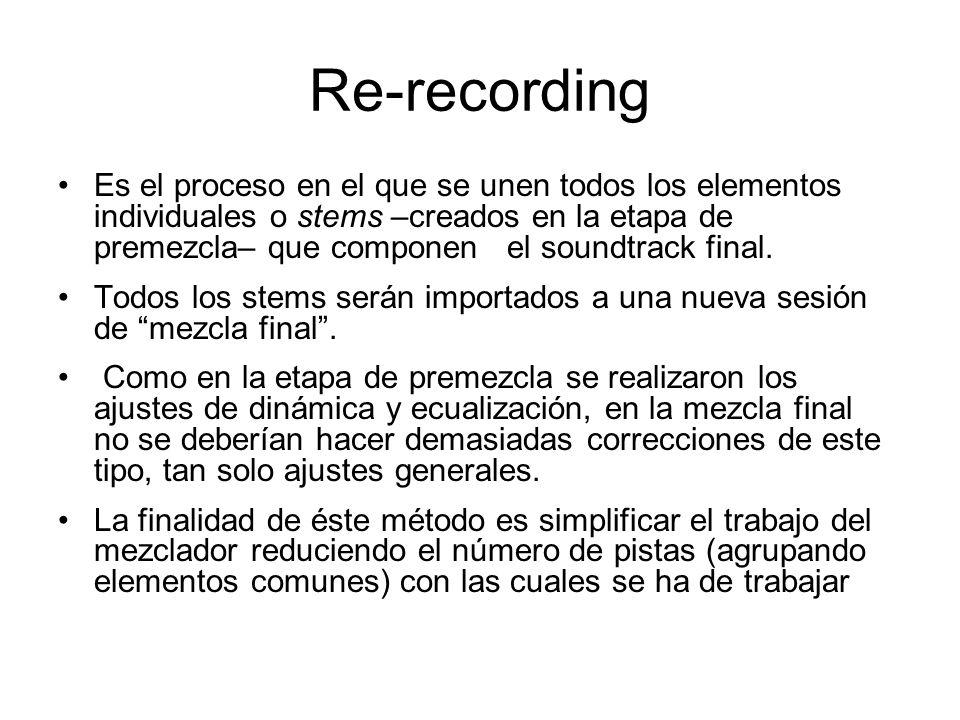 Es el proceso en el que se unen todos los elementos individuales o stems –creados en la etapa de premezcla– que componen el soundtrack final. Todos lo