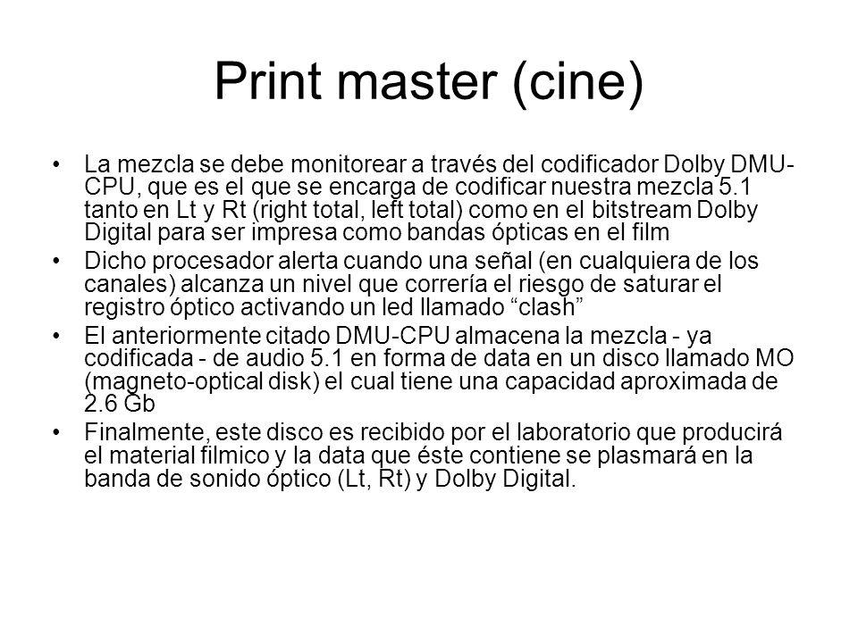 El sistema de mezcla (ProTools) se conecta a la consola digital por la entrada Aes/ebu y ésta sale al Dmu Cpu por sus slots digitales El Dmu tiene 3 modos de monitoreo: line-in, dolby digital y dolby sr Se debe mezclar en el modo line-in: escuchando la mezcla tal cual como sale de ProTools, ya que en los modos de monitoreo Dolby Digital y Sr se produce un desfase de 2 cuadros.