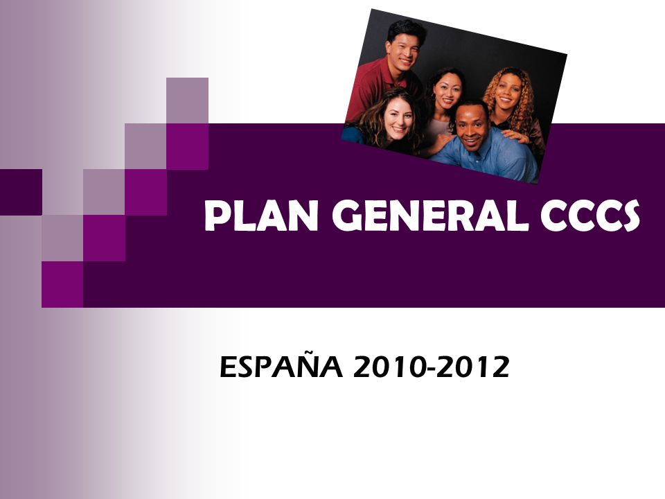 PLAN GENERAL CCCS ESPAÑA 2010-2012