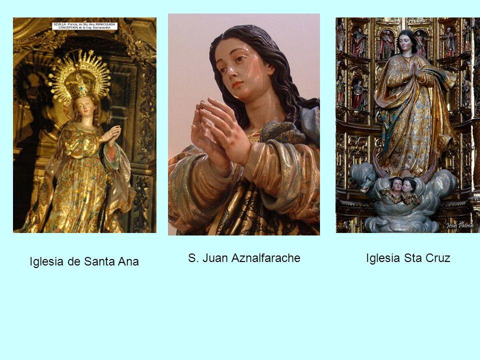 Iglesia de Santa Ana S. Juan AznalfaracheIglesia Sta Cruz