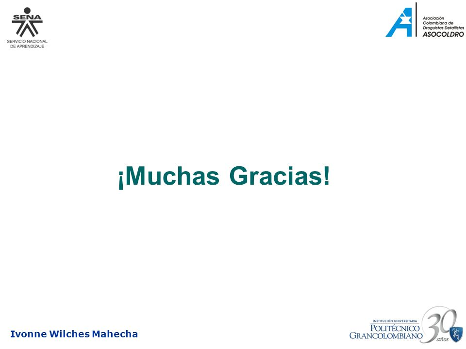 Ivonne Wilches Mahecha ¡Muchas Gracias!