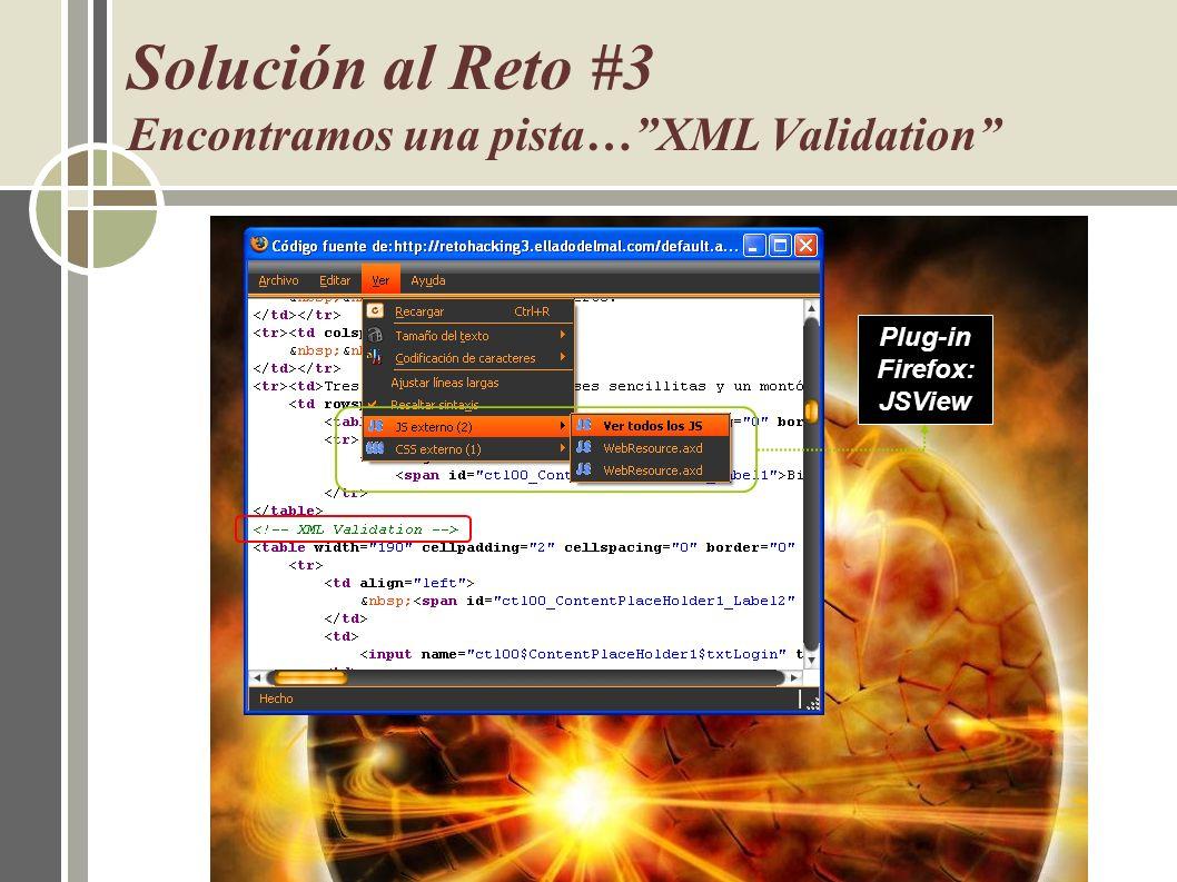 Solución al Reto #3 Encontramos una pista…XML Validation Plug-in Firefox: JSView