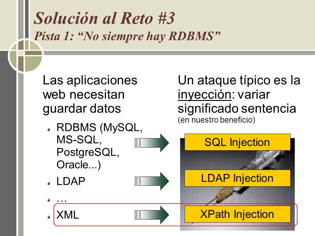 Solución al Reto #3 Pista 1: No siempre hay RDBMS Las aplicaciones web necesitan guardar datos RDBMS (MySQL, MS-SQL, PostgreSQL, Oracle...) LDAP … XML