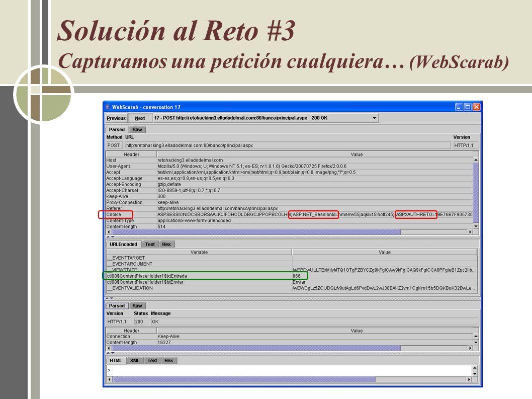 Solución al Reto #3 Capturamos una petición cualquiera… (WebScarab)