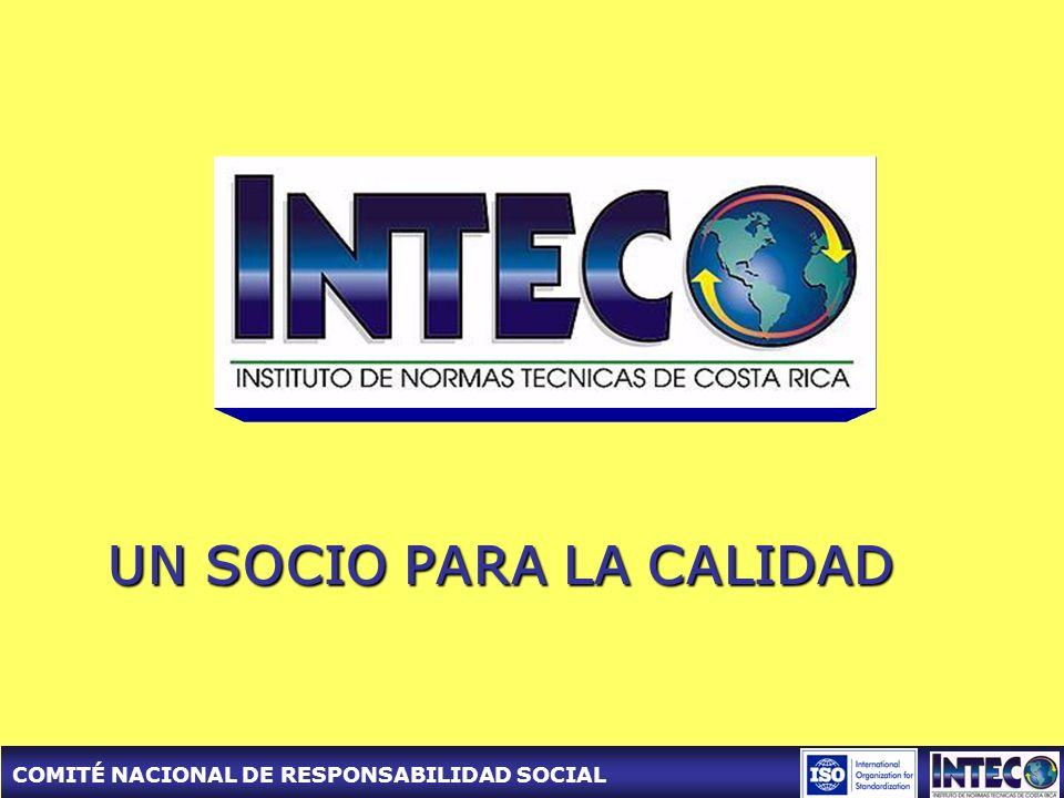 COMITÉ NACIONAL DE RESPONSABILIDAD SOCIAL UN SOCIO PARA LA CALIDAD
