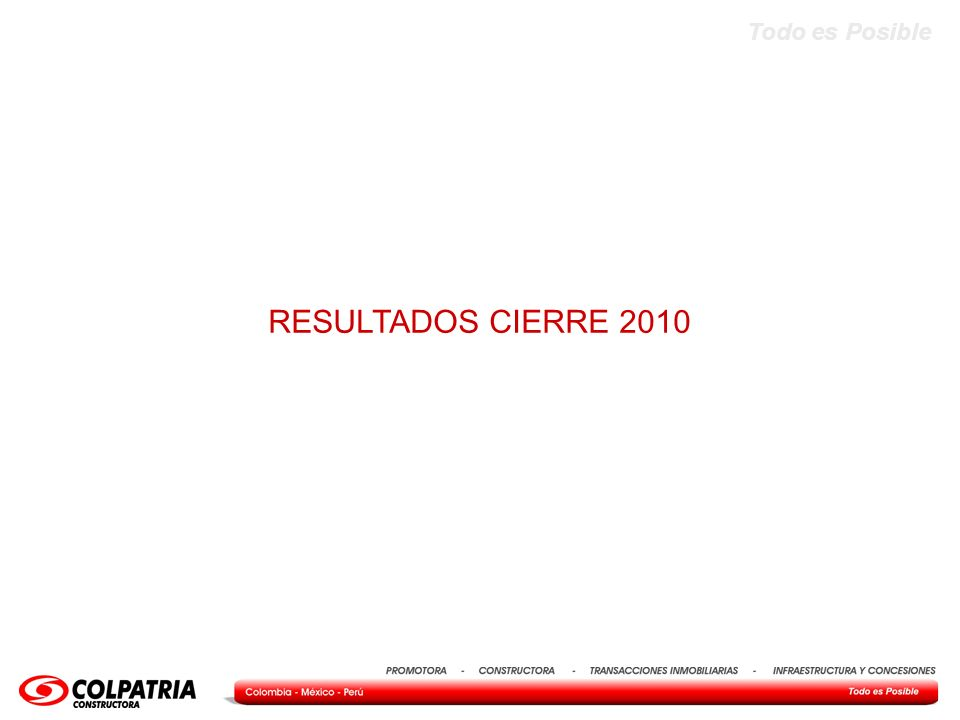Todo es Posible Resultados Compañía 2010