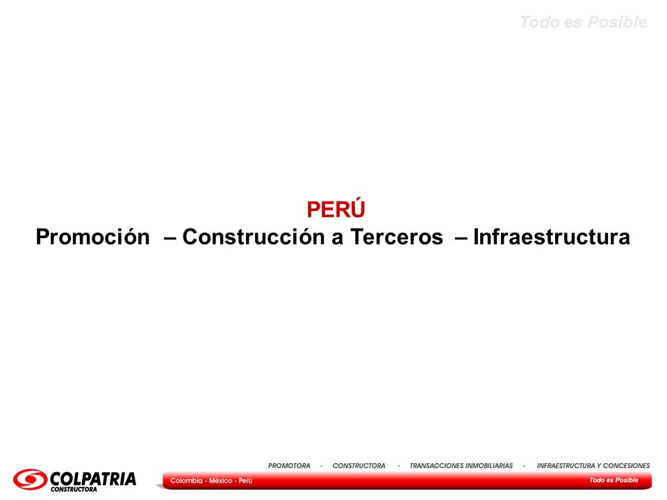 Todo es Posible PERÚ Promoción – Construcción a Terceros – Infraestructura