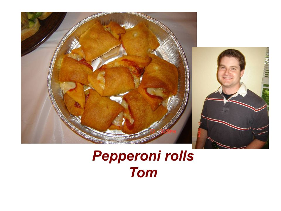 Pepperoni rolls Tom