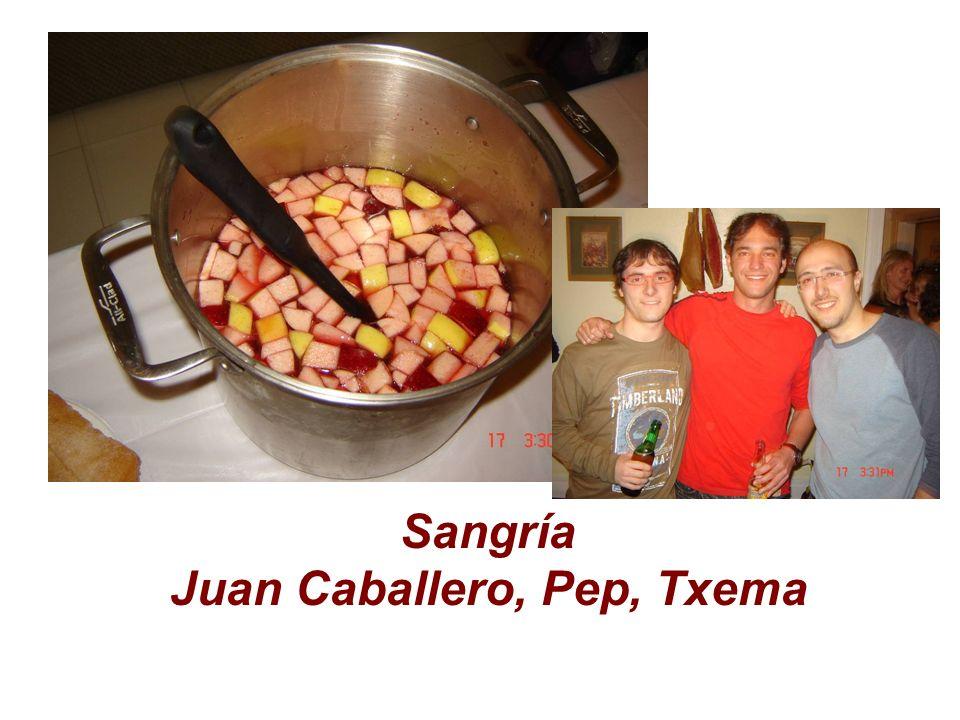 Sangría Juan Caballero, Pep, Txema