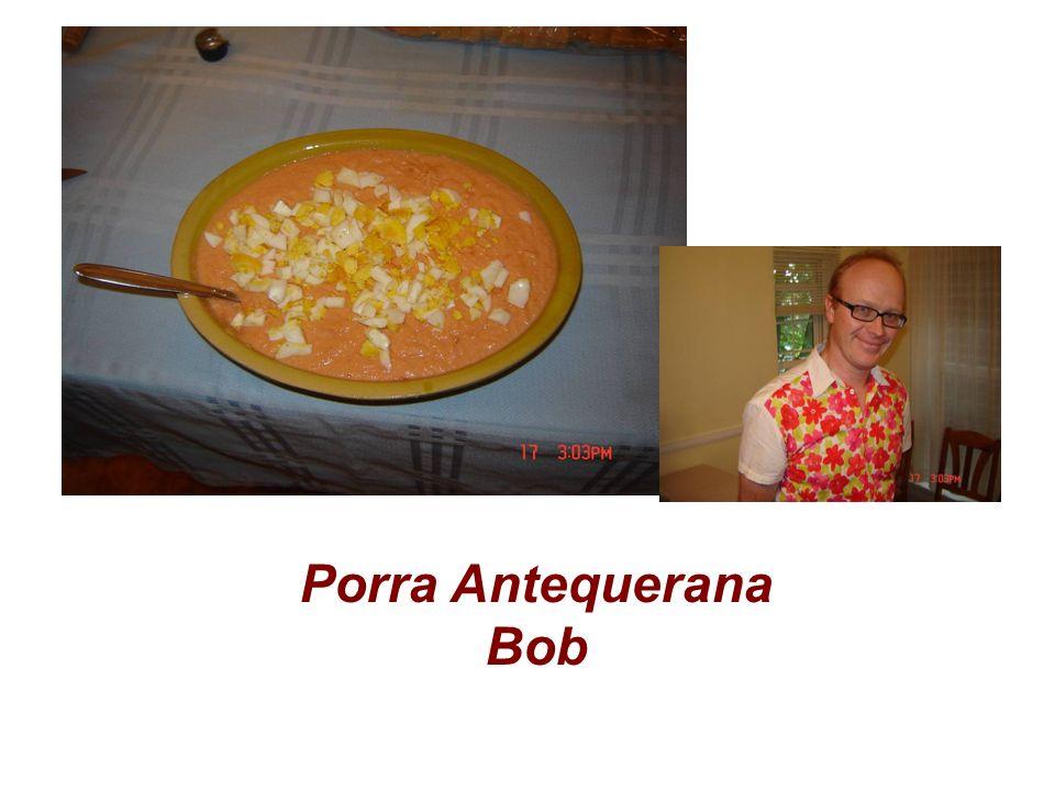 Porra Antequerana Bob