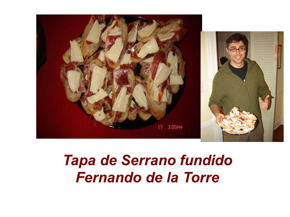 Tapa de Serrano fundido Fernando de la Torre