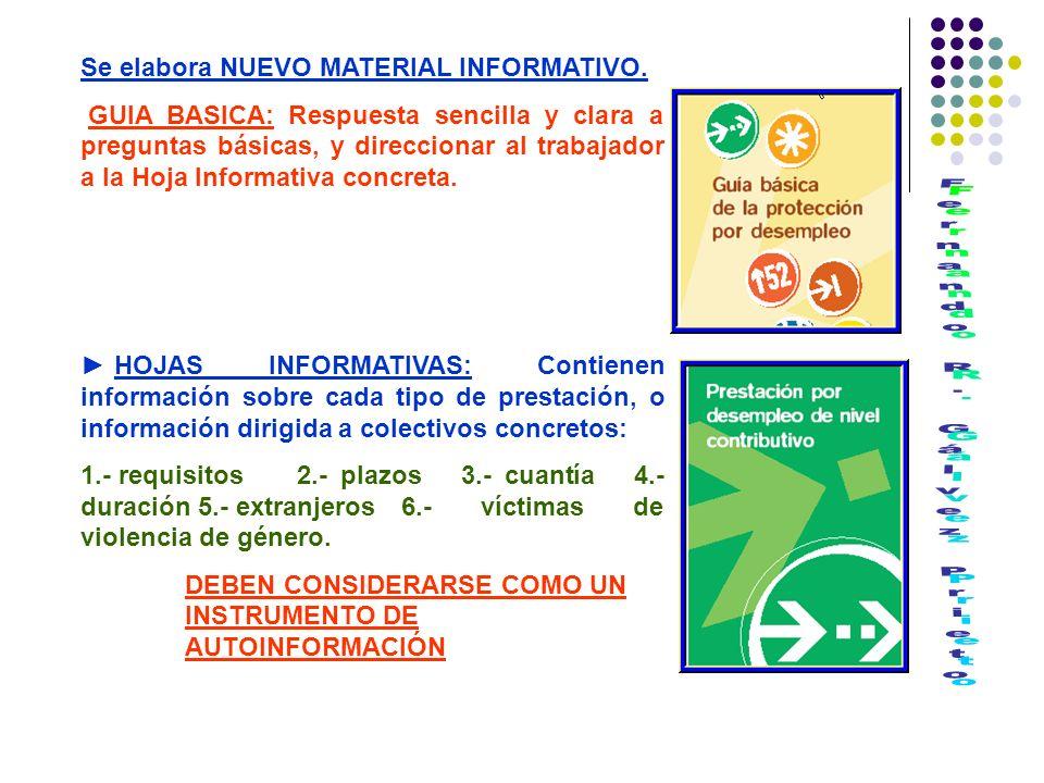 COORDINACION CON EL SERVEF: Los impresos deben estar a disposición de los trabajadores con acceso fácil y visible.