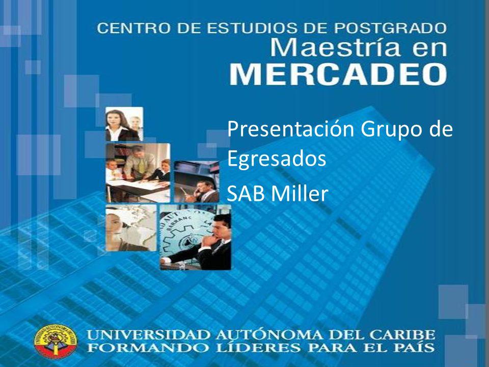 Presentación Grupo de Egresados SAB Miller
