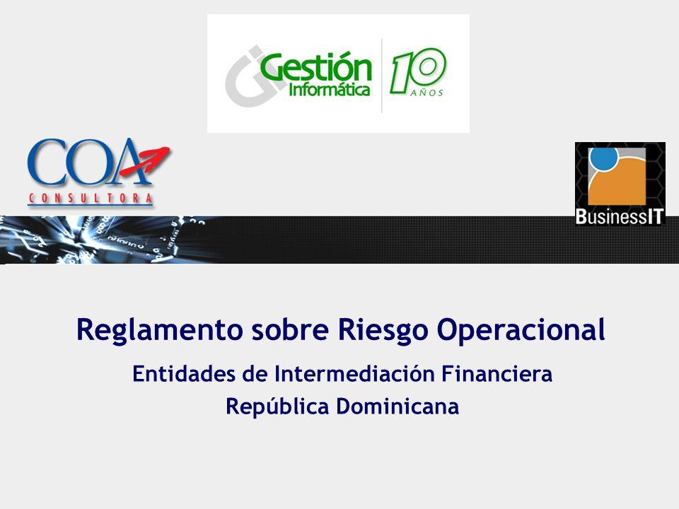 Reglamento sobre Riesgo Operacional Entidades de Intermediación Financiera República Dominicana
