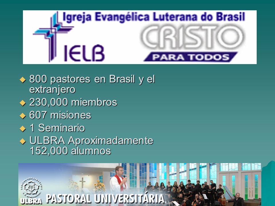 800 pastores en Brasil y el extranjero 800 pastores en Brasil y el extranjero 230,000 miembros 230,000 miembros 607 misiones 607 misiones 1 Seminario 1 Seminario ULBRA Aproximadamente 152,000 alumnos ULBRA Aproximadamente 152,000 alumnos