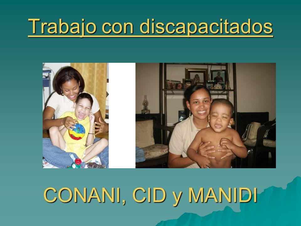 Trabajo con discapacitados CONANI, CID y MANIDI