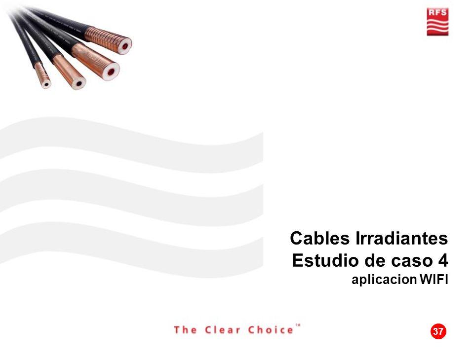 37 Cables Irradiantes Estudio de caso 4 aplicacion WIFI