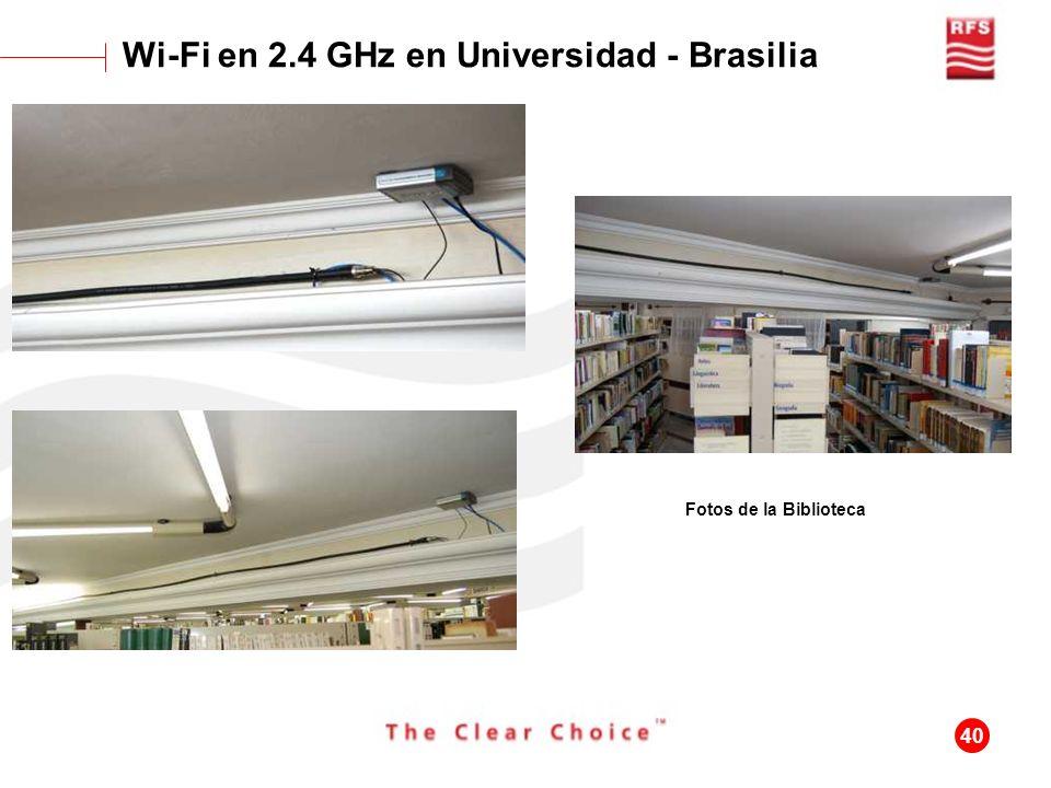 40 Wi-Fi en 2.4 GHz en Universidad - Brasilia Fotos de la Biblioteca
