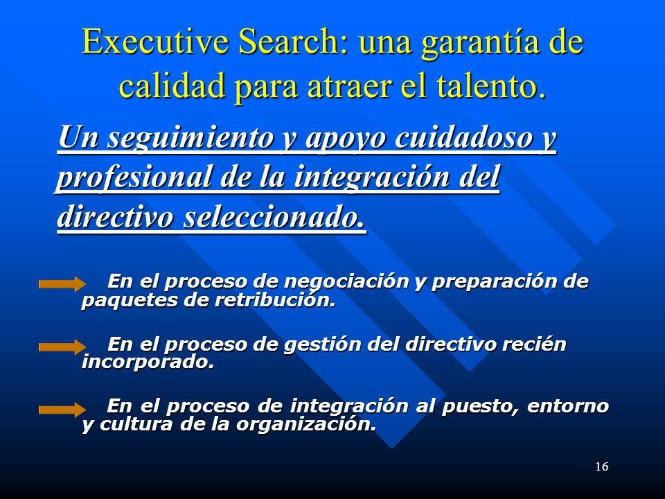 16 Executive Search: una garantía de calidad para atraer el talento.