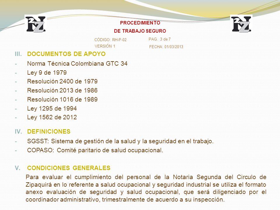 III. DOCUMENTOS DE APOYO - Norma Técnica Colombiana GTC 34 - Ley 9 de 1979 - Resolución 2400 de 1979 - Resolución 2013 de 1986 - Resolución 1016 de 19