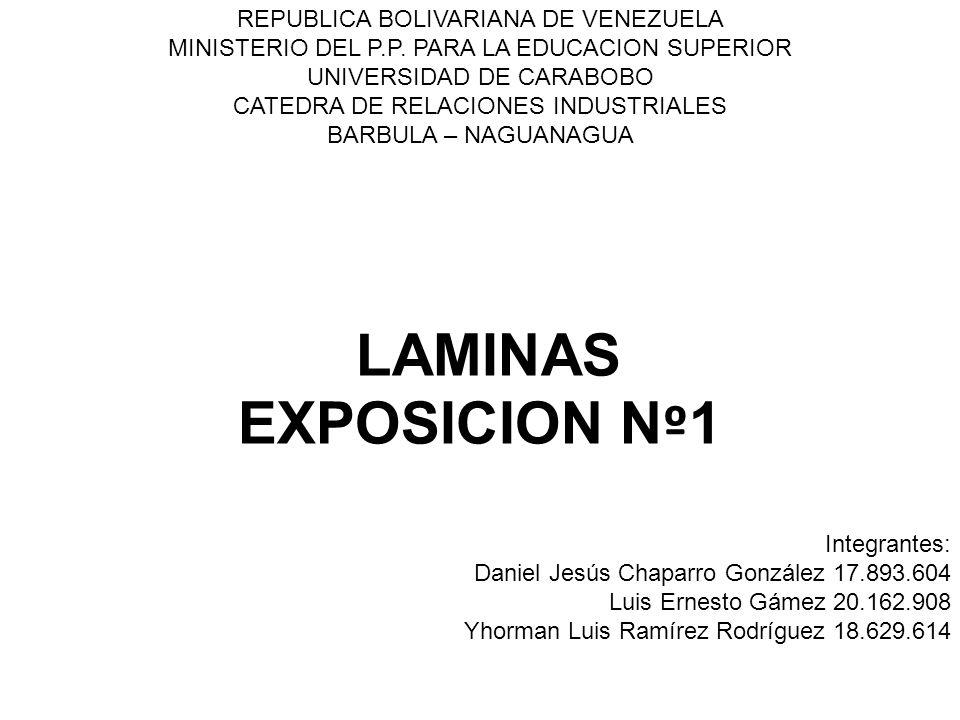 REPUBLICA BOLIVARIANA DE VENEZUELA MINISTERIO DEL P.P. PARA LA EDUCACION SUPERIOR UNIVERSIDAD DE CARABOBO CATEDRA DE RELACIONES INDUSTRIALES BARBULA –