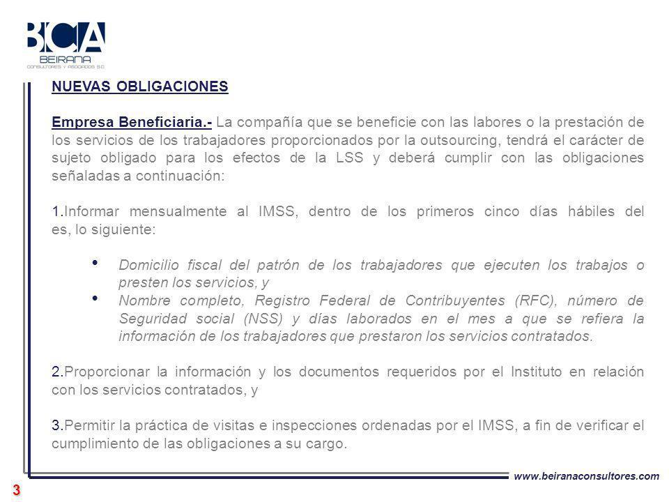 www.beiranaconsultores.com 3 NUEVAS OBLIGACIONES Empresa Beneficiaria.- La compañía que se beneficie con las labores o la prestación de los servicios