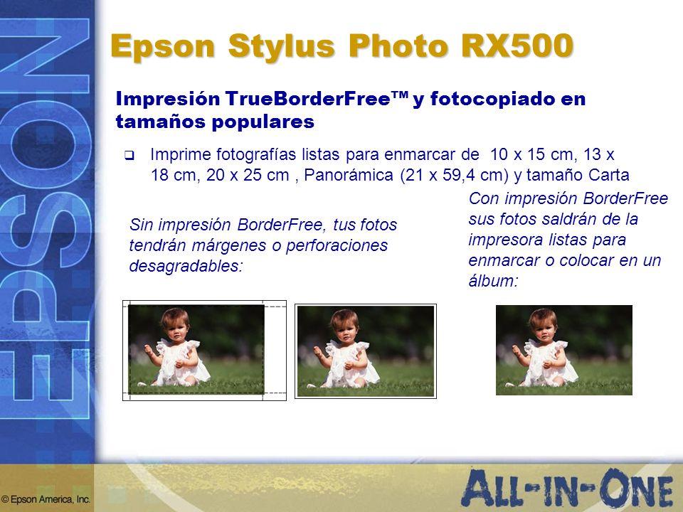Epson Stylus Photo RX500 Impresión TrueBorderFree y fotocopiado en tamaños populares Imprime fotografías listas para enmarcar de 10 x 15 cm, 13 x 18 c