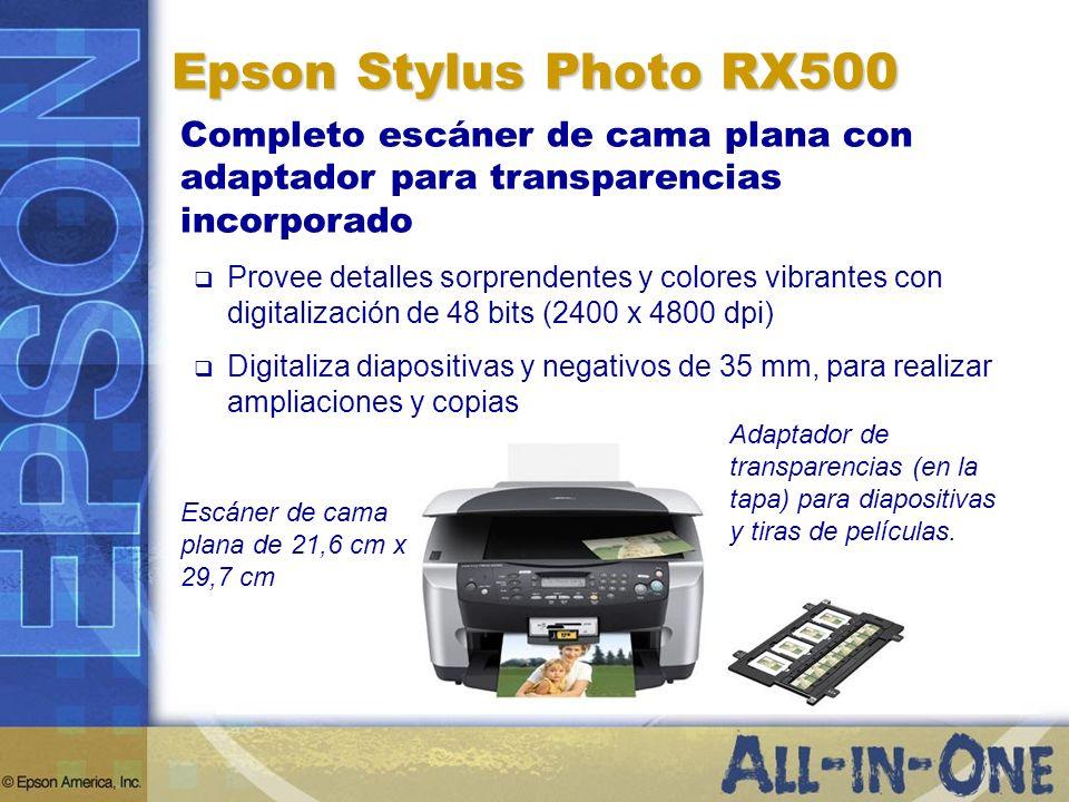 Epson Stylus Photo RX500 Completo escáner de cama plana con adaptador para transparencias incorporado Provee detalles sorprendentes y colores vibrante