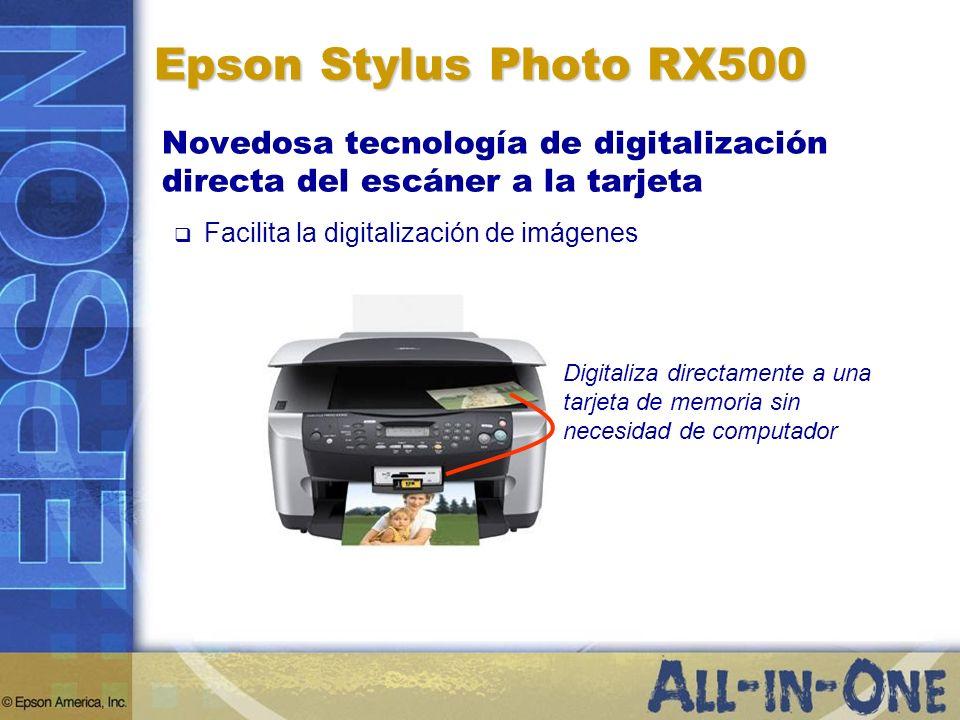 Epson Stylus Photo RX500 Novedosa tecnología de digitalización directa del escáner a la tarjeta Facilita la digitalización de imágenes Digitaliza dire