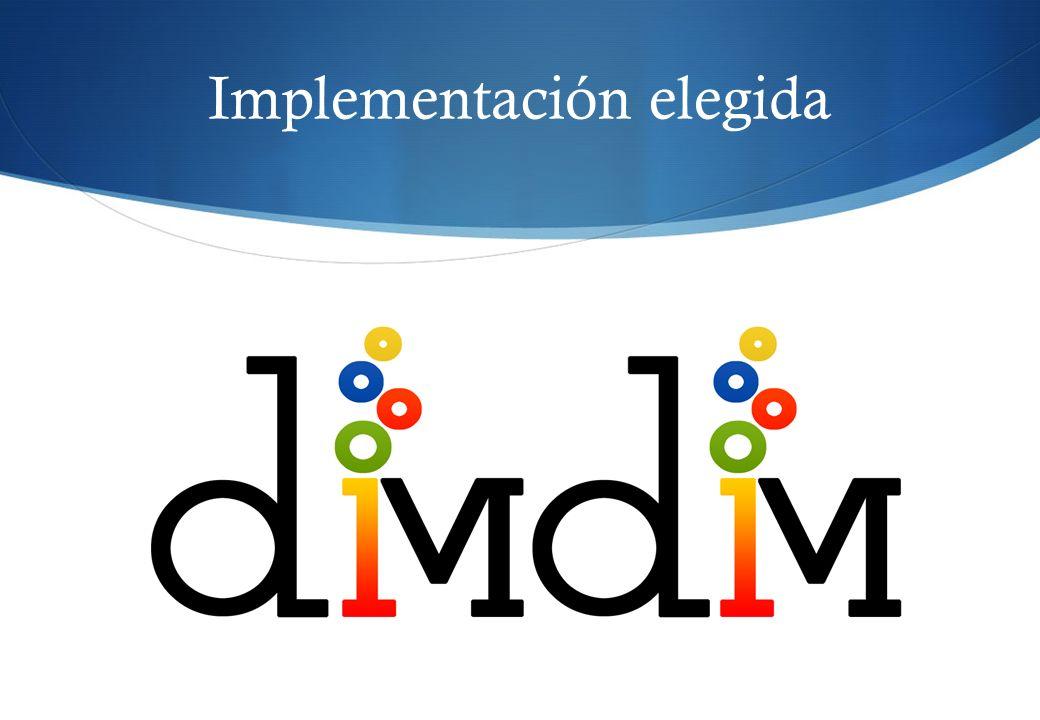 Implementación elegida