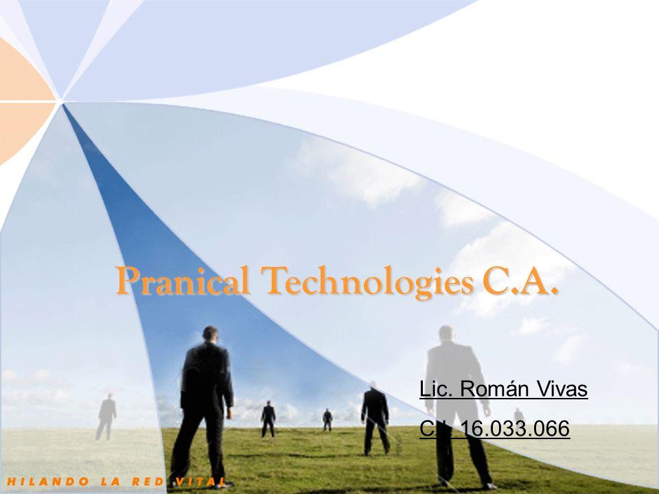 Pranical Technologies C.A. Lic. Román Vivas C.I. 16.033.066