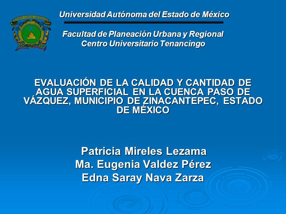 Universidad Autónoma del Estado de México Universidad Autónoma del Estado de México Facultad de Planeación Urbana y Regional Centro Universitario Tena