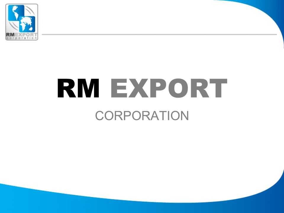 RM EXPORT CORPORATION