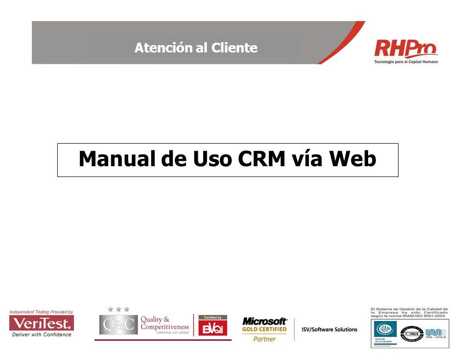 Atención al Cliente Manual de Uso CRM vía Web