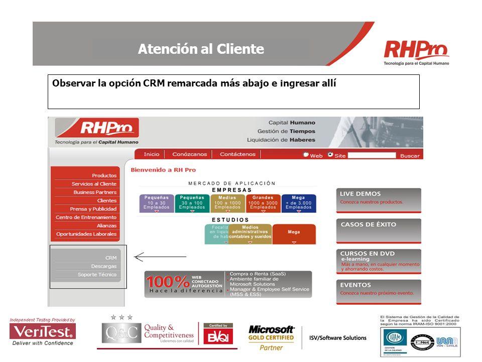 Atención al Cliente Observar la opción CRM remarcada más abajo e ingresar allí