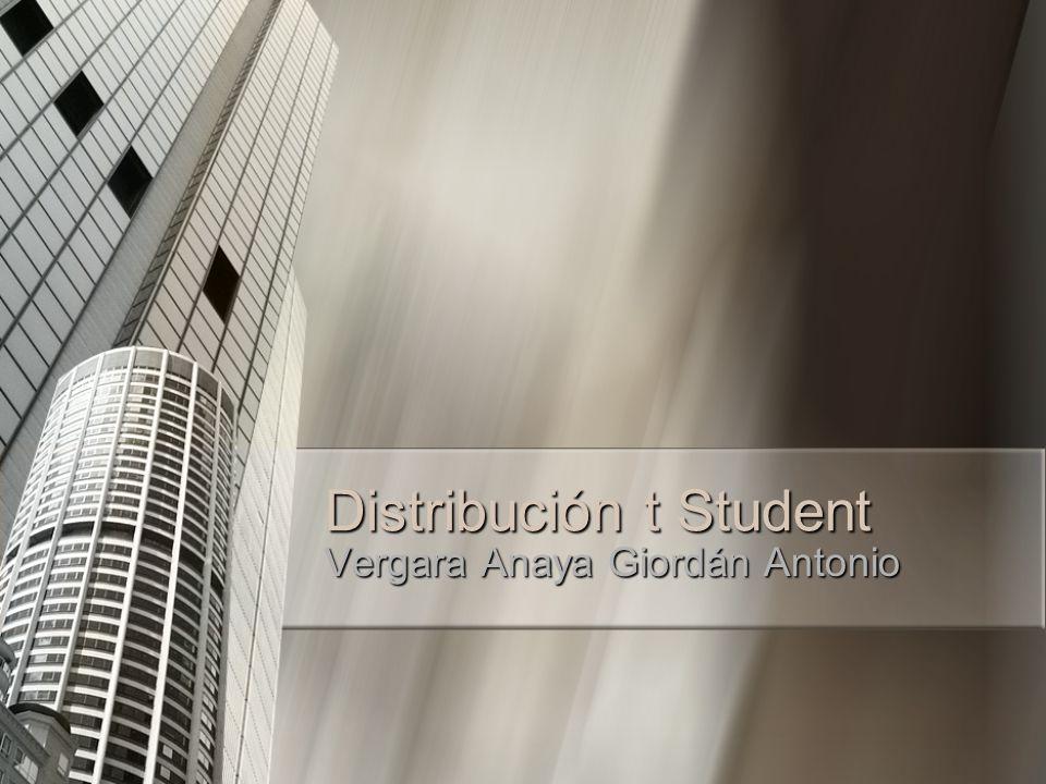 Distribución t Student Vergara Anaya Giordán Antonio