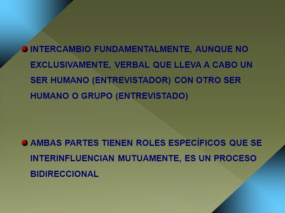 LENGUAJE: PREGUNTAS PREGUNTAS CLARAS, PRECISAS Y FORMULADAS EN SENTIDO POSITIVO DETERMINAR EL ORDEN, NO SALTAR DE UN TEMA A OTRO COMENZAR POR PREGUNTAS GENERALES O ABIERTAS Y PASAR A MÁS ESPECÍFICAS O CERRADAS SELECCIONAR ASPECTOS RELEVANTES PREFERENCIA POR INDICADORES OBSERVABLES DE CONDUCTA