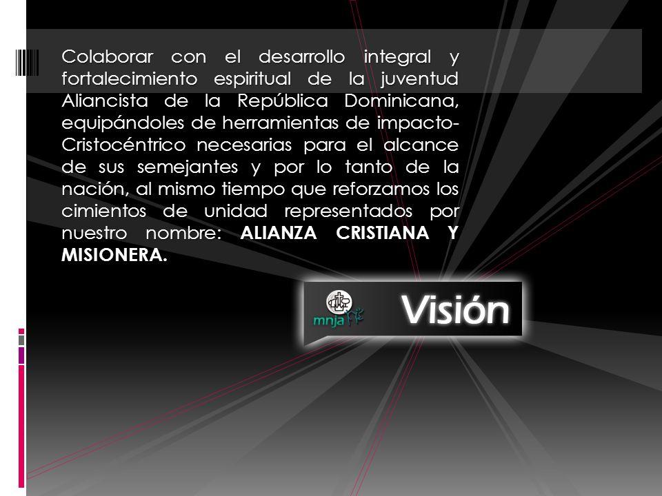 Colaborar con el desarrollo integral y fortalecimiento espiritual de la juventud Aliancista de la República Dominicana, equipándoles de herramientas d