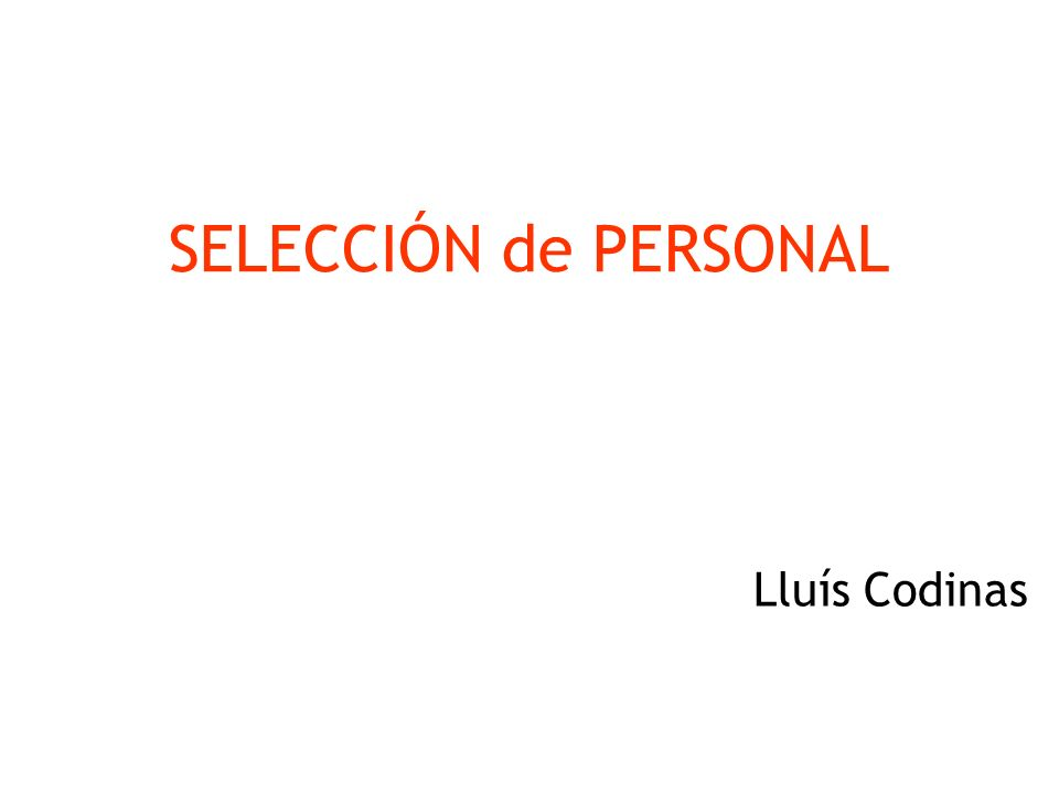 SELECCIÓN de PERSONAL Lluís Codinas