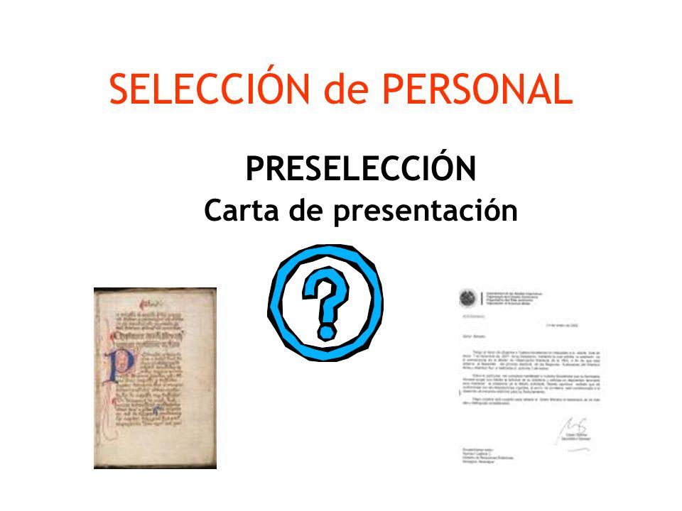 SELECCIÓN de PERSONAL PRESELECCIÓN Carta de presentación